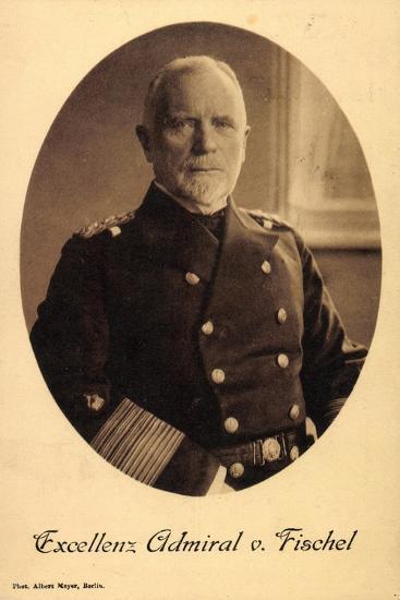 Exzellenz Deutscher Admiral Max Von Fischel--Giclee Print