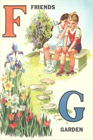 F for Friends, G for Garden--Art Print