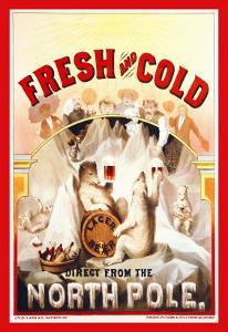 Fresh and Cold, Direct from the North Pole by F. Klemm