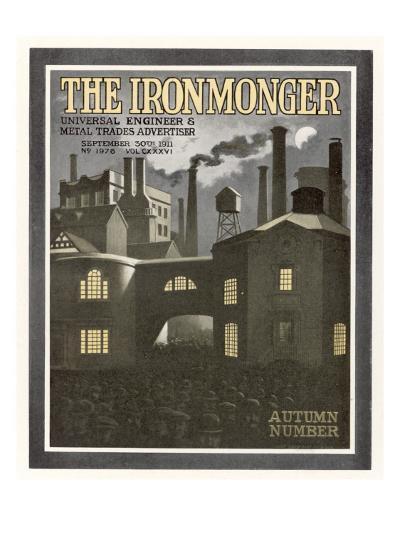 Factory Scene - Cover for the Ironmonger, 30 September 1911--Giclee Print
