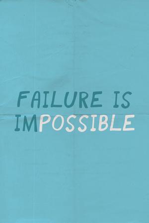 https://imgc.artprintimages.com/img/print/failure-is-impossible_u-l-q1351wh0.jpg?p=0