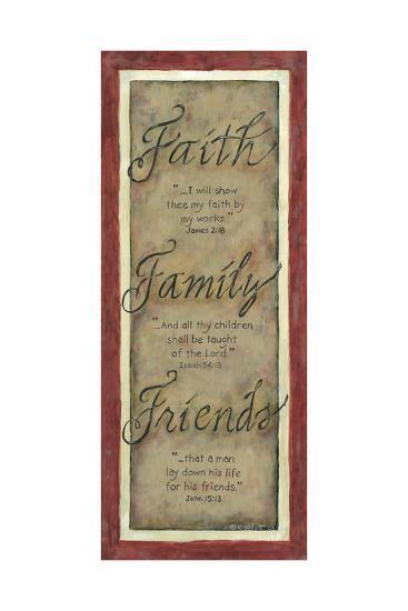 Faith Family Friends-Karen Tribett-Art Print