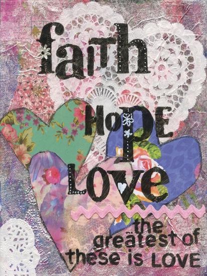 Faith Hope Love-Cherie Burbach-Art Print