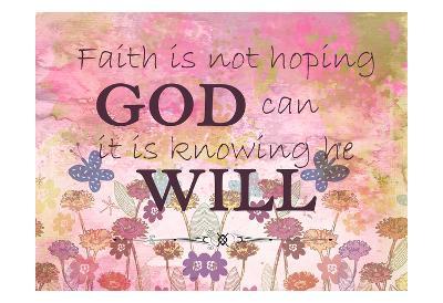 Faith is-Kimberly Allen-Art Print