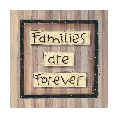 Families are Forever-Karen Tribett-Art Print