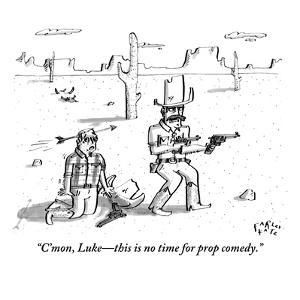 """""""C'mon, Luke?this is no time for prop comedy."""" - New Yorker Cartoon by Farley Katz"""