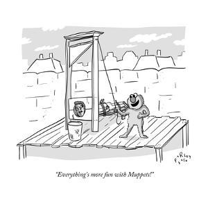 """""""Everything's more fun with Muppets!"""" - New Yorker Cartoon by Farley Katz"""