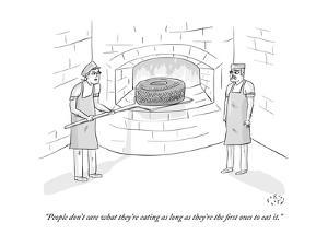 """""""People don't care what they're eating as long as they're the first ones t?"""" - New Yorker Cartoon by Farley Katz"""