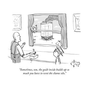 """""""Sometimes, son, the guilt inside builds up so much you have to vent the s..."""" - New Yorker Cartoon by Farley Katz"""