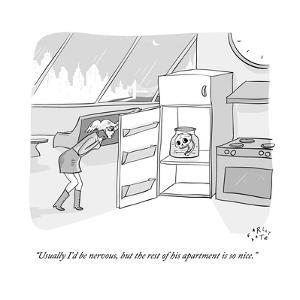 """""""Usually I'd be nervous, but the rest of his apartment is so nice."""" - New Yorker Cartoon by Farley Katz"""