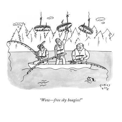 """Wow?free sky hoagies!"" - New Yorker Cartoon"
