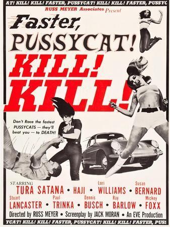 Faster, Pussycat! Kill! Kill!, Paul Trinka, Tura Satana, Lori Williams, Haji, 1965--Art Print