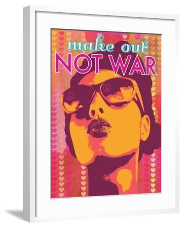 Make Out Not War