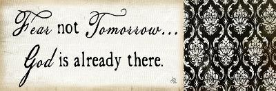 Fear Not Tomorrow-Jennifer Pugh-Art Print