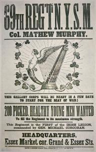 Federal Recruiting Poster For 69th Regiment, Appealing to Irish Immigrants