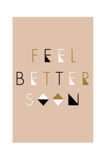 Feel Better Soon - Geometric-Lantern Press-Art Print