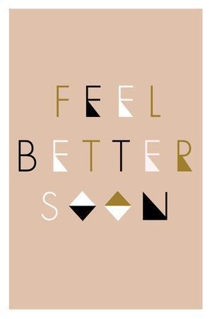 https://imgc.artprintimages.com/img/print/feel-better-soon-geometric_u-l-q1gqo3w0.jpg?p=0