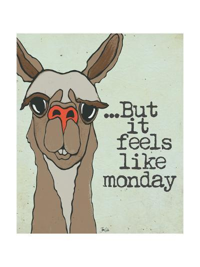 Feels Like Monday-Shanni Welch-Art Print