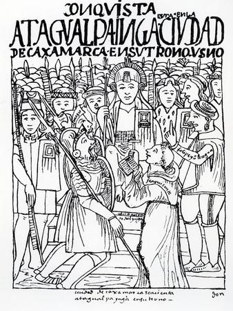 Diego De Almagro, Francisco Pizarro and Friar Vicente De Valverde Kneeling before Atahualpa Inca