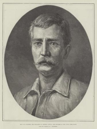 Mr H M Stanley, the Explorer of Central Africa, and Founder of the Congo Free State by Felix Stone Moscheles