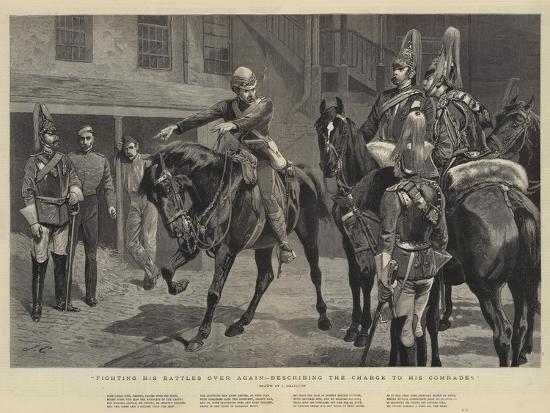 Fighting His Battles over Again, Describing the Charge to His Comrades-John Charlton-Giclee Print