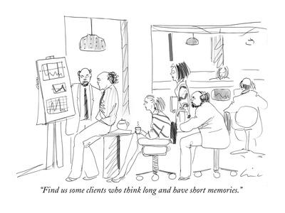 https://imgc.artprintimages.com/img/print/find-us-some-clients-who-think-long-and-have-short-memories-new-yorker-cartoon_u-l-pgsv2i0.jpg?p=0