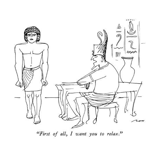 """First of all, I want you to relax."" - New Yorker Cartoon-Al Ross-Premium Giclee Print"