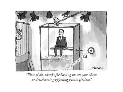 """""""First of all, thanks for having me on your show and welcoming opposing po?"""" - Cartoon-Pat Byrnes-Premium Giclee Print"""