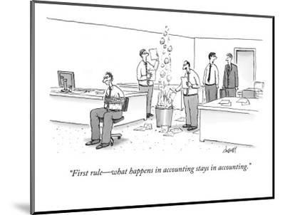 """First rule—what happens in accounting stays in accounting."" - New Yorker Cartoon-Tom Cheney-Mounted Print"