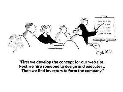 """""""First we develop the concept for our web site.  Next we hire someone to d?"""" - Cartoon-Carole Cable-Premium Giclee Print"""