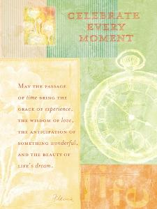 Celebrate Every Moment by Flavia Weedn