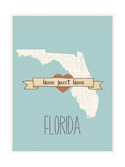 Florida State Map Home Sweet Home Art Print By Lila Fe Art Com