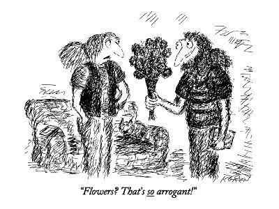 """Flowers? That's so arrogant!"" - New Yorker Cartoon-Edward Koren-Premium Giclee Print"
