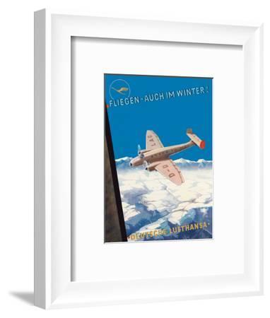 Fly Even in Winter! (Fliegen-auch im Winter!) - Deutsche Lufthansa - German Airways-Pacifica Island Art-Framed Art Print