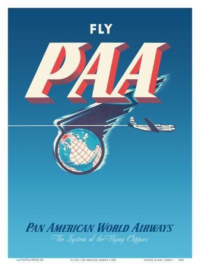 Fly PAA - Pan American Airways-Unknown-Art Print