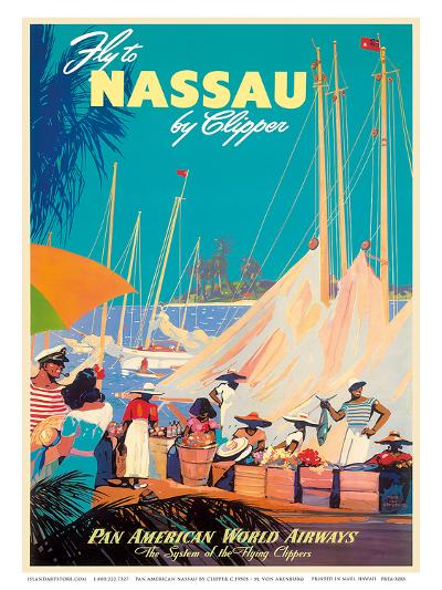 Fly to Nassau by Clipper - New Providence Island, The Bahamas - Pan American World Airways (PAA)-Mark Von Arenburg-Art Print