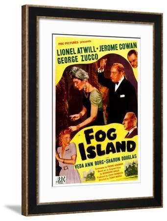 Fog Island, Sharon Douglas, Jacqueline De Wit, Lionel Atwill, George Zucco, Jerome Cowan, 1945--Framed Art Print