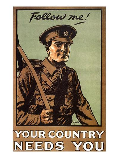 Follow Me! Your Country Needs You, c.1914--Giclee Print