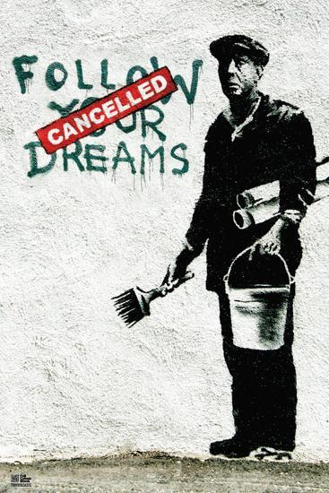 Follow Your Dreams-Banksy-Art Print