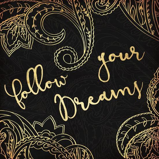 Follow Your Dreams-Jace Grey-Art Print