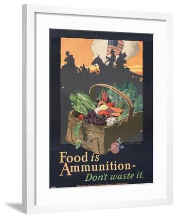 """Food is Ammunition--Don't Waste It"", 1918-John E^ Sheridan-Framed Giclee Print"