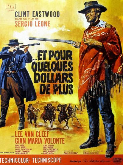For a Few Dollars More, Clint Eastwood on French Poster Art, 1965--Art Print