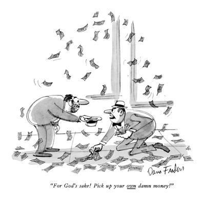 Pick Up Your Own Money New Yorker Cartoon Premium Giclee Print By Dana Fradon Art