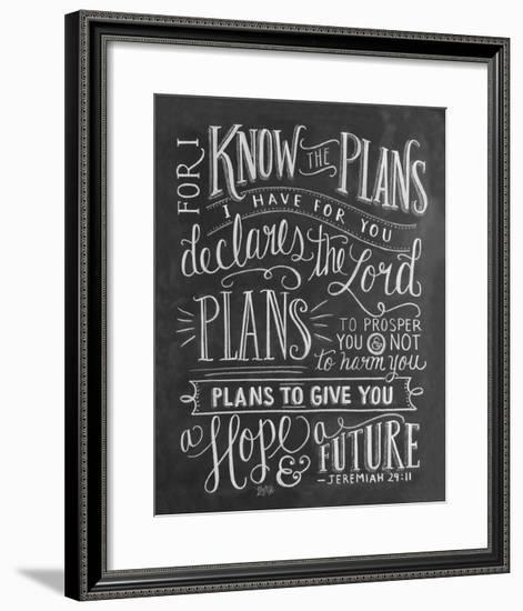 For I Know The Plans I Have For You Declares The Lord...-L^A^ Pop Art-Framed Giclee Print
