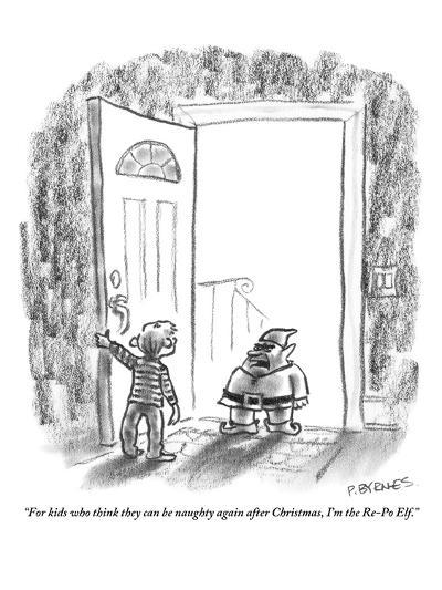 """For kids who think they can be naughty again after Christmas, I'm the Re-?"" - New Yorker Cartoon-Pat Byrnes-Premium Giclee Print"