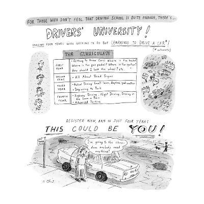 For Those Who Don't Feel That Driving School Is Quite Enough, There's... D? - New Yorker Cartoon-Roz Chast-Premium Giclee Print