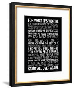 For What It's Worth Quote (Black) Motivational Poster