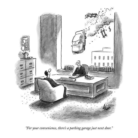"""""""For your convenience, there's a parking garage just next door."""" - New Yorker Cartoon-Frank Cotham-Premium Giclee Print"""