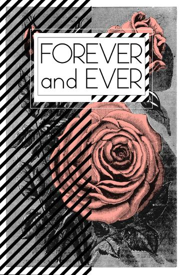 Forever And Ever--Art Print