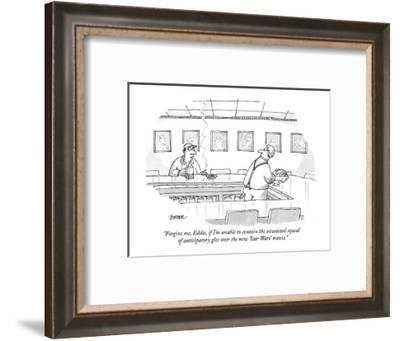 """""""Forgive me, Eddie, if I'm unable to contain the occasional squeal of anti?"""" - New Yorker Cartoon-Jack Ziegler-Framed Premium Giclee Print"""